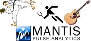Judo, tennis, guitar, vocals, Mantis Pulse Analytics