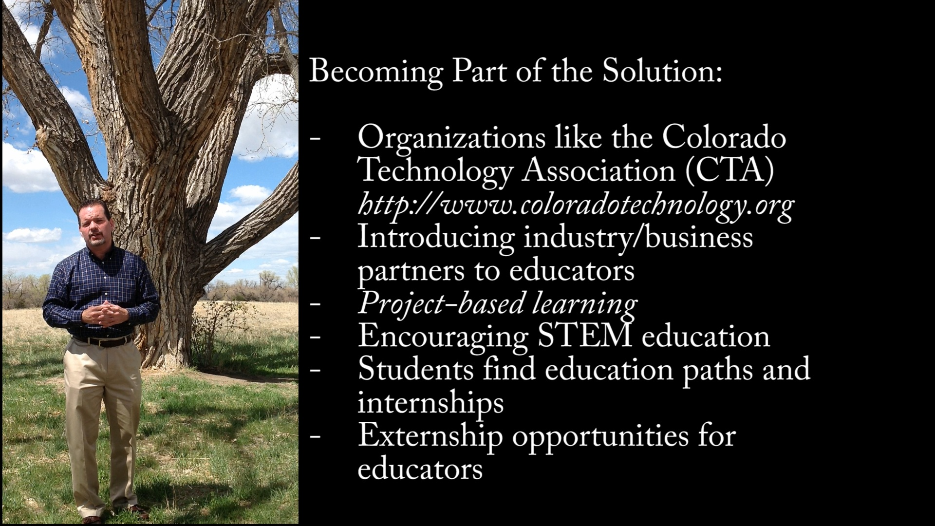 STEM Education, Colorado Paradox and using Project-based learning to educate the next generation
